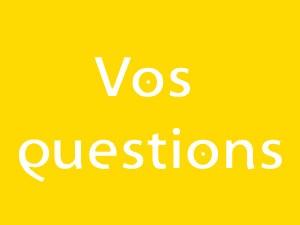 Vos question - Bien grandir