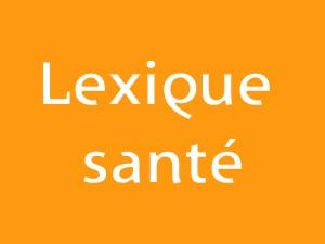 Lexique Santé