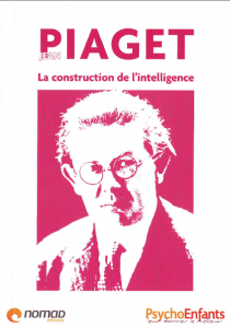 Piaget, la construction de l'intelligence - PDF
